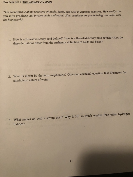 Problem Set 1 (Due January 27, 2020 This homework is about reactions of acids, bases, and salts in aqueous solutions. How eas
