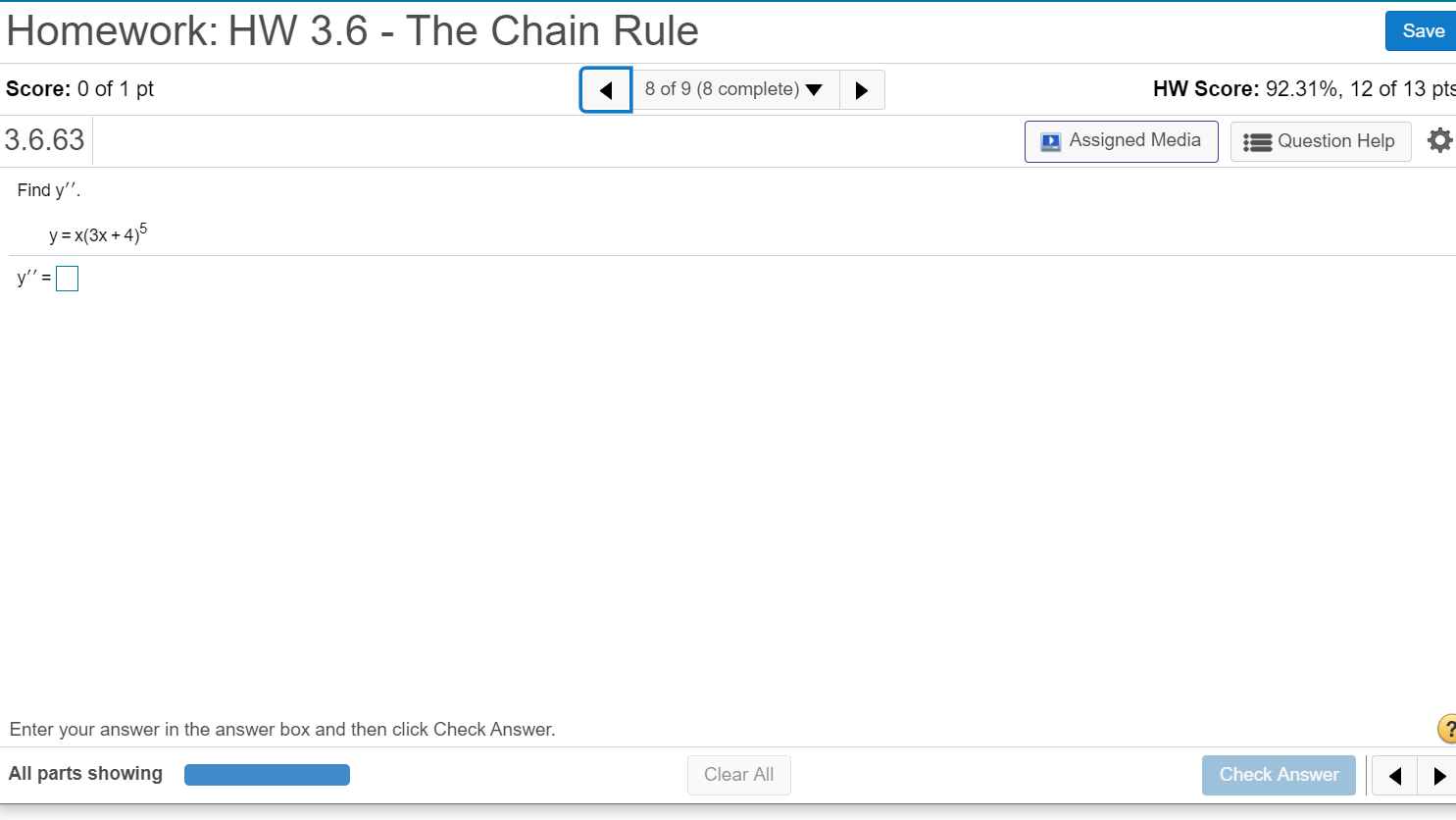 Homework: HW 3.6- The Chain Reuters Save Homework: HW 3.6 - The Chain Rule Score: 0 of 1 pt 8 of 9 (8 complete) HW Score: 92.