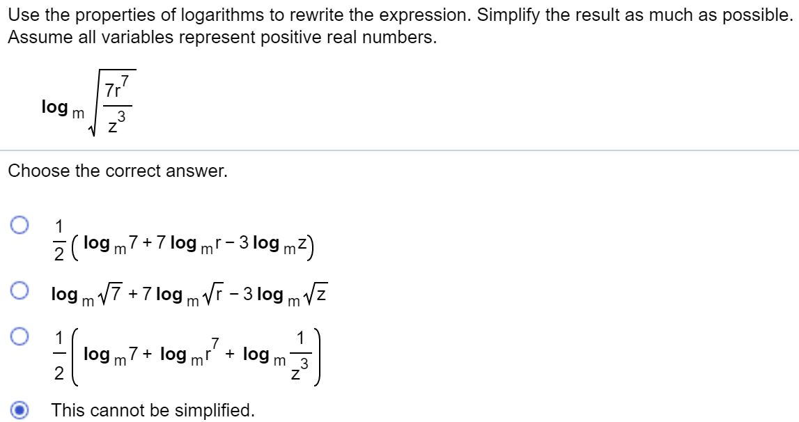 Use the properties of logarithms to rewrite the expression. Simplify the result as much as possible. Assume all variables rep