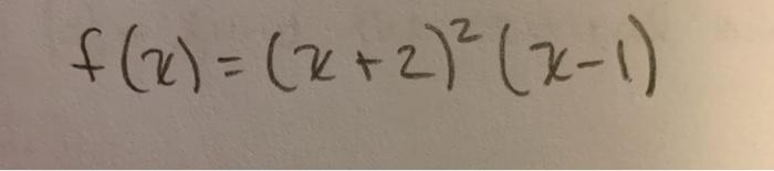 f(x) = (x + 2) = (x-1)