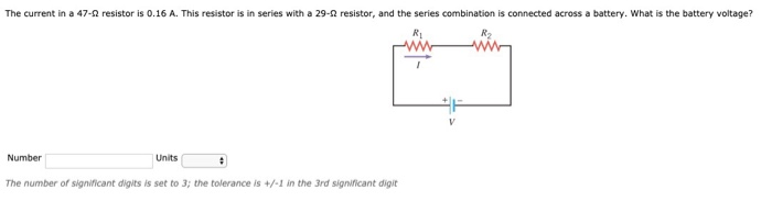 The current in a 47-2 resistor is 0.16 A. This resistor is in series with a 29-2 resistor, and the series combination is conn