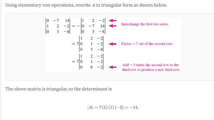Using elementary row operations, rewrite A in triangular form as shown below. JO 1 lo -7 2 3 Interchange the first two rows.