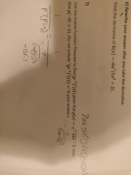 6) Rewrite your answer after you take the derivative. Find the derivative of k(x) = sin (52? + 2). 7) 7oxsin (SX+2) cos(x Us