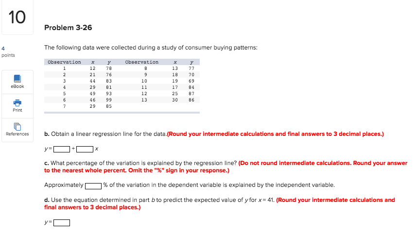 Problem 3-26 The following data were collected during a study of consumer buying patterns: points Observation Observation eBo