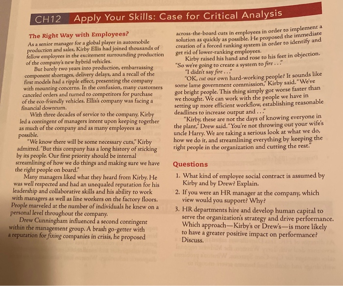 CH12_Apply Your Skills: Case for Critical Analysis The Right Way with Employees? As a senior manager for a global player in a
