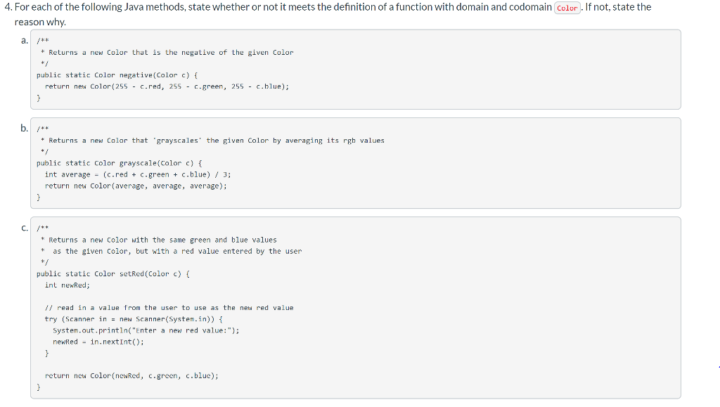4. For each of the following Java methods, state whether or not it meets the definition of a function with domain and codomai