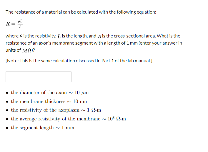 The resistance of a material can be calculated with the following equation: ? = R where p is the resistivity, L is the length