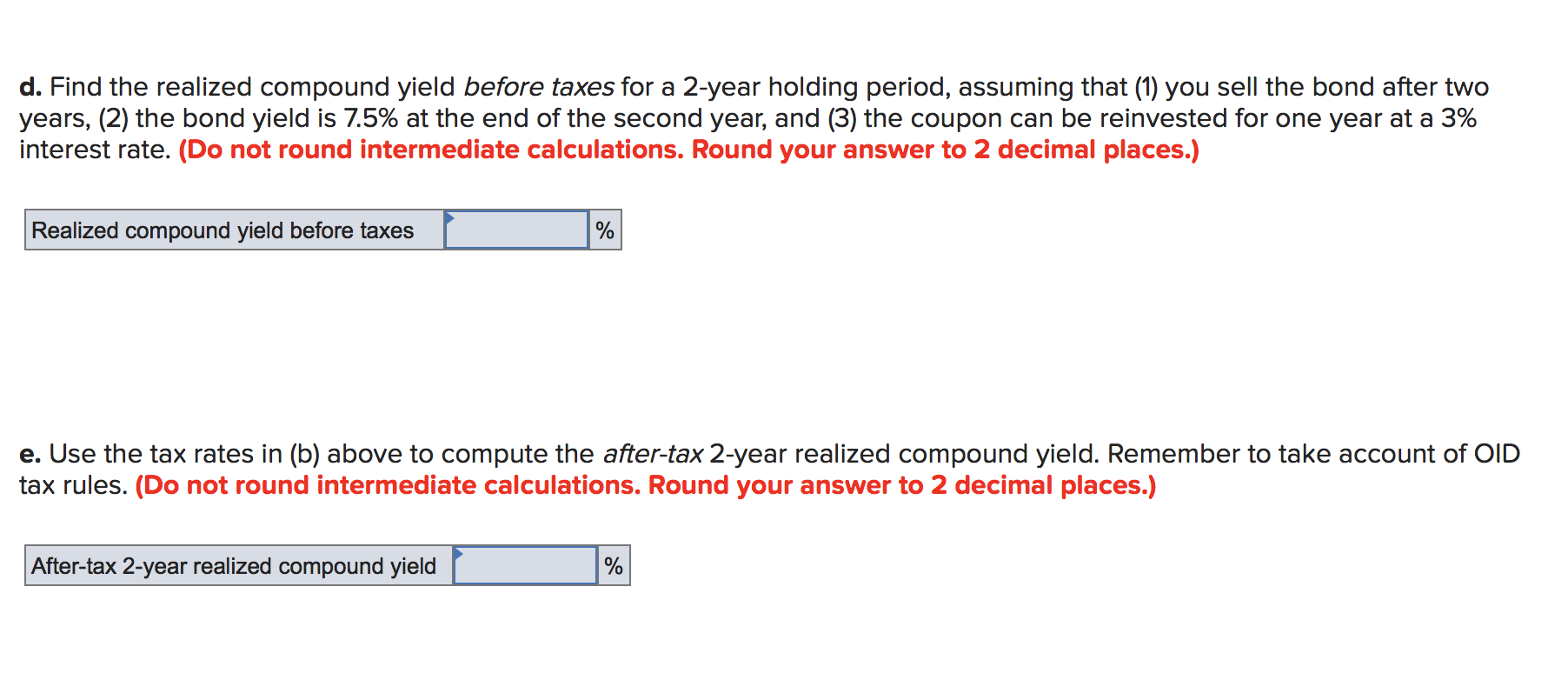 d. Find the realized compound yield before taxes for a 2-year holding period, assuming that (1) you sell the bond after two y