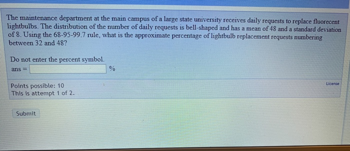 The maintenance department at the main campus of a large state university receives daily requests to replace fluorecent light
