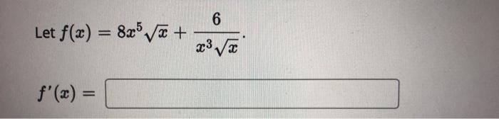 Let f(x) = 8x® væ+ x3 ?a f(x) =