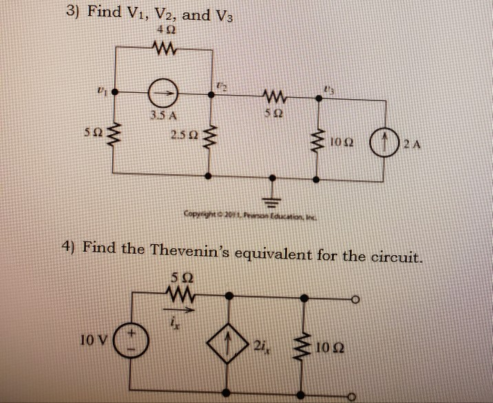 3) Find V1, V2, and V3 492 w sn 2.593 3199 024 Copyright 2011. P ond 4) Find the Thevenins equivalent for the circuit. 522 O