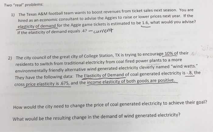 Two real problems: 1) The Texas A&M football team wants to boost revenues from ticket sales next season. You are hired as a